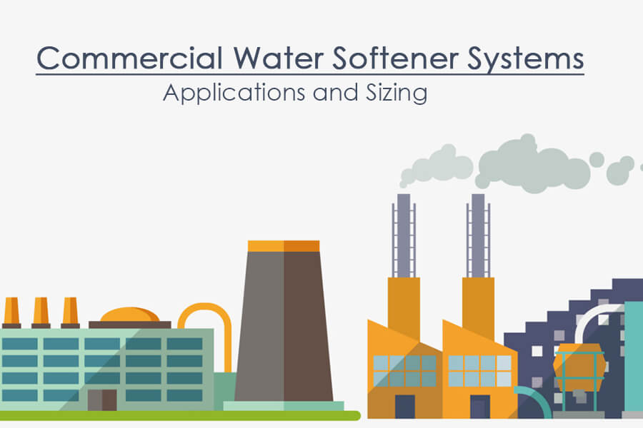 sizing commercial water softeners
